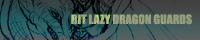 BIT LAZY DRAGON GUARDS